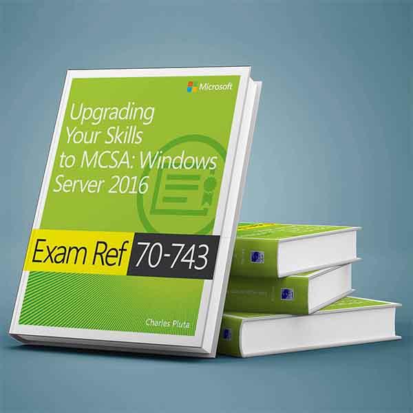 کتاب Upgrading Your Skills Windows Server 2016